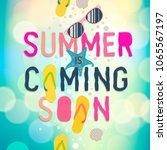 Summer Coming Soon  Summer...
