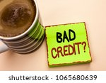 word writing text bad credit... | Shutterstock . vector #1065680639