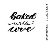lettering design with a phrase... | Shutterstock .eps vector #1065765275