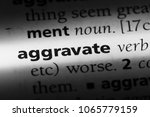 Small photo of aggravate word in a dictionary. aggravate concept.