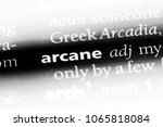 Small photo of arcane word in a dictionary. arcane concept.