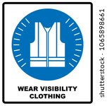 wear high visibility clothing.... | Shutterstock . vector #1065898661