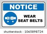 wear seat belts sign | Shutterstock . vector #1065898724
