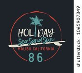 surf in malibu beach typography ... | Shutterstock .eps vector #1065907349