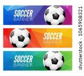 soccer banner modern set.... | Shutterstock .eps vector #1065908321