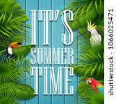 it's summer time typography... | Shutterstock .eps vector #1066025471