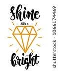 shine bright like a diamond... | Shutterstock .eps vector #1066174469