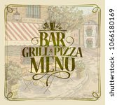 bar grill and pizza menu  retro ... | Shutterstock .eps vector #1066180169