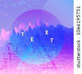 gradient futuristic background...   Shutterstock .eps vector #1066195751