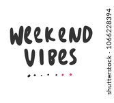 weekend vibes. sticker for... | Shutterstock .eps vector #1066228394