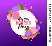 happy mothers day background... | Shutterstock .eps vector #1066416581