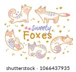 set of cute cartoon foxes  cats.... | Shutterstock .eps vector #1066437935