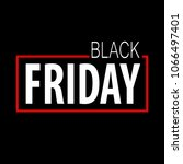 black friday vector template... | Shutterstock .eps vector #1066497401