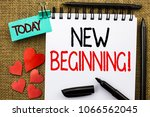 Small photo of Writing note showing New Beginning Motivational Call. Business photo showcasing Fresh Start Changing Form Growth Life written on Notebook Book on the jute background Today Hearts and Pens