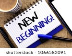 Small photo of Text sign showing New Beginning Motivational Call. Conceptual photo Fresh Start Changing Form Growth Life written on Notebook Book on the jute background Tablet Coffee Cup and Pens next to it