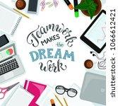 teamwork makes the dream work... | Shutterstock .eps vector #1066612421