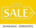 super sale  discount banner... | Shutterstock .eps vector #1066652351