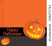 jack o lantern happy halloween... | Shutterstock .eps vector #106671761