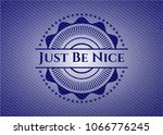 just be nice with denim texture | Shutterstock .eps vector #1066776245