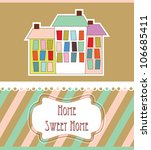 home sweet home card. vector... | Shutterstock .eps vector #106685411