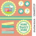 home sweet home card. vector... | Shutterstock .eps vector #106685519