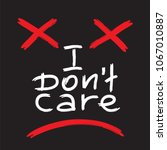 i don't care   emotional... | Shutterstock .eps vector #1067010887