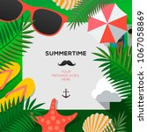 summertime holiday and summer... | Shutterstock .eps vector #1067058869