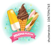 ice cream poster. brightly... | Shutterstock .eps vector #1067096765