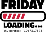 friday loading bar for the... | Shutterstock .eps vector #1067217575