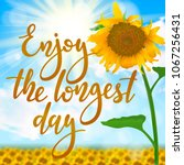 enjoy the longest day  ... | Shutterstock .eps vector #1067256431