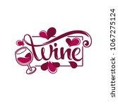 young wine   red wine  splash... | Shutterstock .eps vector #1067275124