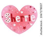 sherrie   feminine given name   Shutterstock .eps vector #1067278037