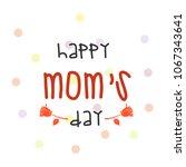 vector card for happy mother's... | Shutterstock .eps vector #1067343641