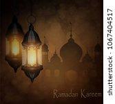 ramadan kareem  greeting... | Shutterstock .eps vector #1067404517