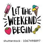 let the weekend begin text and... | Shutterstock .eps vector #1067498897