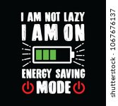 funny quote and saying energy... | Shutterstock .eps vector #1067676137