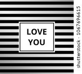love you   greeting card....   Shutterstock . vector #1067696615