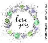 love you   handwritten...   Shutterstock . vector #1067697461