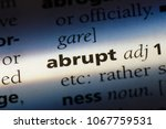 Small photo of abrupt word in a dictionary. abrupt concept.
