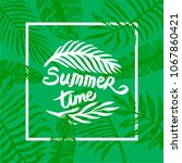 summer time quote lettering...   Shutterstock .eps vector #1067860421