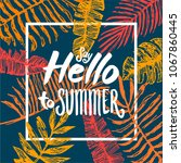 summer time quote lettering...   Shutterstock .eps vector #1067860445