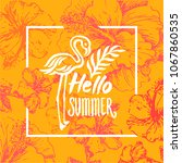 summer time quote lettering...   Shutterstock .eps vector #1067860535
