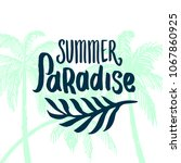 summer time quote lettering...   Shutterstock .eps vector #1067860925