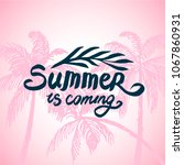 summer time quote lettering...   Shutterstock .eps vector #1067860931