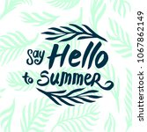 summer time quote lettering...   Shutterstock .eps vector #1067862149