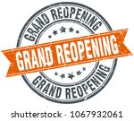 grand reopening round grunge... | Shutterstock .eps vector #1067932061