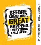 before something great happens  ... | Shutterstock .eps vector #1067980874