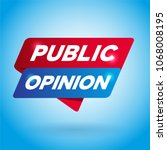 public opinion arrow tag sign. | Shutterstock .eps vector #1068008195