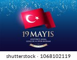 may 19th turkish commemoration... | Shutterstock .eps vector #1068102119