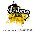 vector hand lettering happy... | Shutterstock .eps vector #1068439937